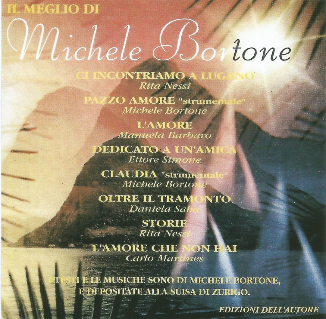 compact disc digital audio IL MEGLIO DI Michele Bortone